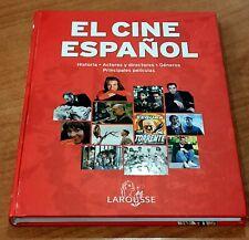 Libro EL CINE ESPAÑOL - LAROUSSE 2002