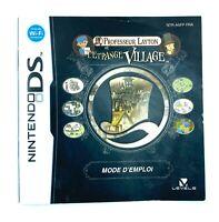 Notice jeu Nintendo DS Professeur Layton Etrange Village Manuel PAL FRA