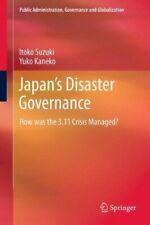 Japan S Disaster Governance: How Was the 3.11 C, Suzuki, Kaneko-,
