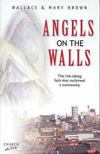 Angels on the Walls, Good Condition Book, Wallace Brown, Mary Brown, ISBN 978085