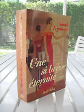 UNE SI BREVE ETERNITE BY SARAH FRYDMAN 2005 ISBN 2226159738