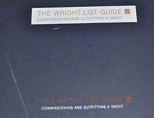 The Wright List Guide - Commissioning and Outfitting a Yacht