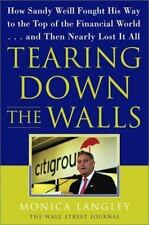 Tearing down the Walls : How Sandy Weill Fought His Way to the Top of the Financ