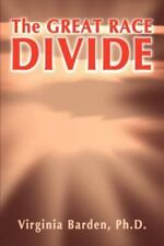 The Great Race Divide by Virginia Barden (2001, Paperback)