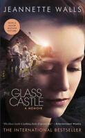 The Glass Castle : A Memoir by Jeannette Walls