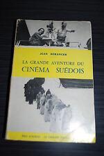 La grande aventure du Cinéma Suédois - Jean Béranger