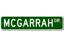 MCGARRAH Street Sign - Personalized Last Name Signs