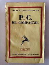 P.C. DE COMPAGNIE 1930 MAURICE CONSTANTIN WEYER GUERRE 39 45