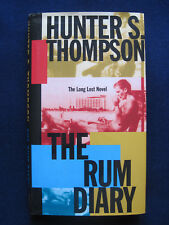 THE RUM DIARY by HUNTER S. THOMPSON - SIGNED by Him on Special Bookplate 1st Ed