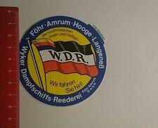 Aufkleber/Sticker: Wyker Dampfschiffs Reederei wir fahren Sie hin (0912167)