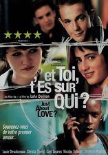 Just about Love / Et Toi T'es Sur Qui? (DVD) by Lola Doillon  NEW