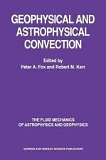Geophysical and Astrophysical Convection (2000, Hardcover)