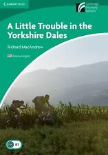A Little Trouble In The Yorkshire Dales Level 3 Lower-Intermediate American E...