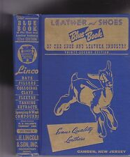 LEATHER AND SHOES BLUE BOOK OF THE SHOE AND LEATHER INDUSTRY.