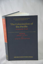 THE COLONIZATION OF THE PACIFIC: A GENETIC TRAIL BY ADRIAN HILL, SUSAN SERJEANTS