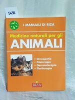 i manuali di riza medicine naturali per gli animali