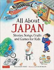 All about Japan: Stories, Songs, Crafts and Games for Kids by Wilds, Kazumi, Moo