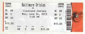 Cleveland at Baltimore O's 6/24/13 Box Office Ticket! Indians 5 Orioles 2