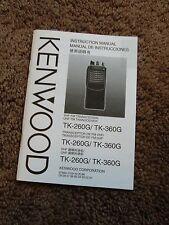 Kenwood TK-260G TK-360G Transceiver Radio Owners Operating Instruction Manual