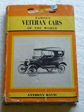 FAMOUS VETERAN CARS OF THE WORLD - ANTHONY DAVIS DONALD BARNES (GLOBE BOOK) 1963