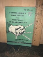 Commander's Handbook for Property Accountability at Unit Level.1980 Hand Book