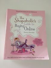 The Shopaholic's Guide to Buying Online by Patricia Davidson ~D35