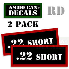 22 SHORT Ammo Decal Sticker bullet ARMY Can Box Gun safety Hunting 2 pack RD