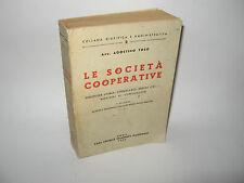 LE SOCIETÀ COOPERATIVE - A.Toso [Casa Editrice Stamperia Nazionale 1957]