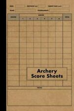 New listing Archery Score Sheets Book: Score Cards for Archery Competitions, Tournaments,...