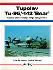 Tupolev Tu-95/-142 'Bear' - Russia's Intercontinental-Range Heavy Bomber - New