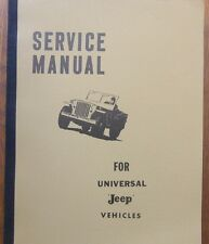 Manuel technique TM Service Manual JEEP CJ2A CJ3 CJ5 CJ6 ( anglais )