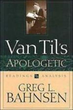 Van Til's Apologetic, Greg L. Bahnsen, Good Book