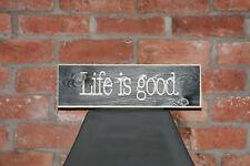 LIFE is Good Vintage Shabby Chic segno in legno vecchio look retrò