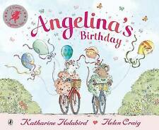 ANGELINA'S BIRTHDAY by Katharine Holabird (Paperback, 2001) BRAND NEW