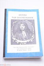ANTONI VAN LEEUWENHOEK MICROSCOPE INVENTOR LETTERS, ARCANA TRANSLATED TO GERMAN