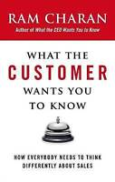 What the Customer Wants You to Know: How Everybody Needs to Think-ExLibrary