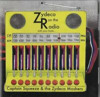 CAPTAIN SQUEEZE & THE ZYDECO MOSHERS zydeco on the radio - CD cajun blues