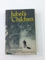 Jubel's Children - Lenard Kaufman (Hardcover, 1950, Dust Jacket)