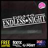 Endless Night - Japanese Katakana 195x46mm Sticker Decal Vinyl For JDM Car