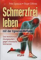 SCHMERZFREI LEBEN - Mit der Egoscue-Methode - Pete Egoscue BUCH - NEU