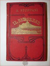 A. STOPPANI: IL BEL PAESE 1910 Legatura GEOLOGIA GEOGRAFIA D'ITALIA Illustrato