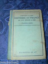 HISTOIRE DE FRANCE DU XVI SIECLE A 1789 MALET ISAAC LIBRAIRIE HACHETTE 1911