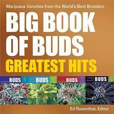 Big Book of Buds: Big Book of Buds Greatest Hits : Marijuana Varieties from...