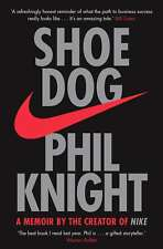 Shoe Dog: A Memoir by the Creator of Nike by Phil Knight (Paperback, 2017)