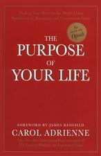 The Purpose of Your Life : Finding Your Place in the World Using Synchronicity,