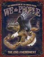 "We The People - 2nd Amendment. Metal Sign  Garage shop Office Bar.16"" x 12 1/2"""