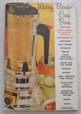 Waring Blendor Cookbook (1962 paperback) Recipes / Instructions / Cookbook