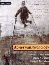 Abnormal Psychology (Fourth Edition) by Martin E. P. Seligman, Elaine F. Walker,
