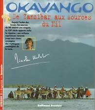 Livre Okavango de Zanzibar aux sources du Nil Nicolas Hulot book