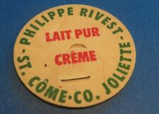 1950s MILK BOTTLE CAP PHILIPPE RIVEST ST-COME-CO JOLIETTE QUEBEC CANADA
